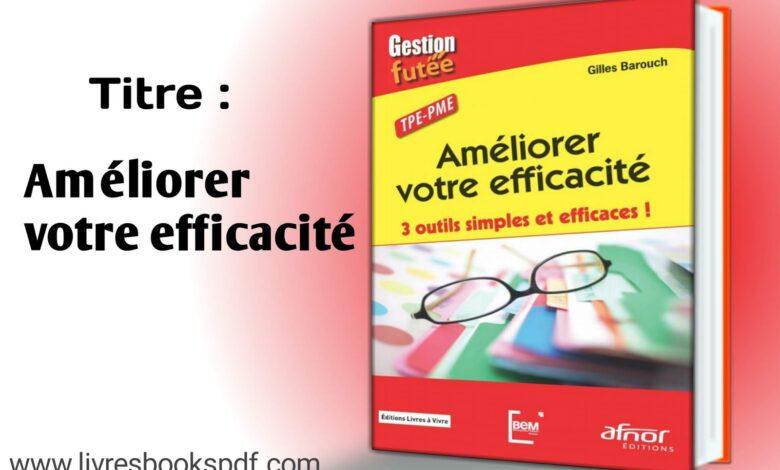 Photo de Télécharger : Améliorer votre efficacité en pdf gratuit