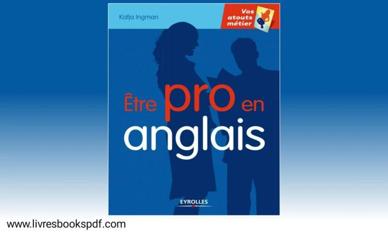 Photo de Télécharger : Être pro en anglais en pdf gratuit