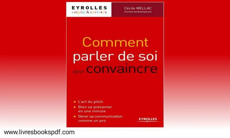 Photo de Télécharger Comment parler de soi pour convaincre pdf gratuit