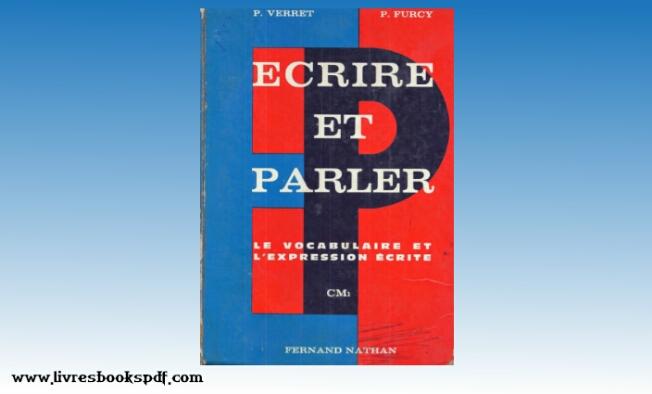 Photo de Télécharger : Écrire et parler pdf gratuit