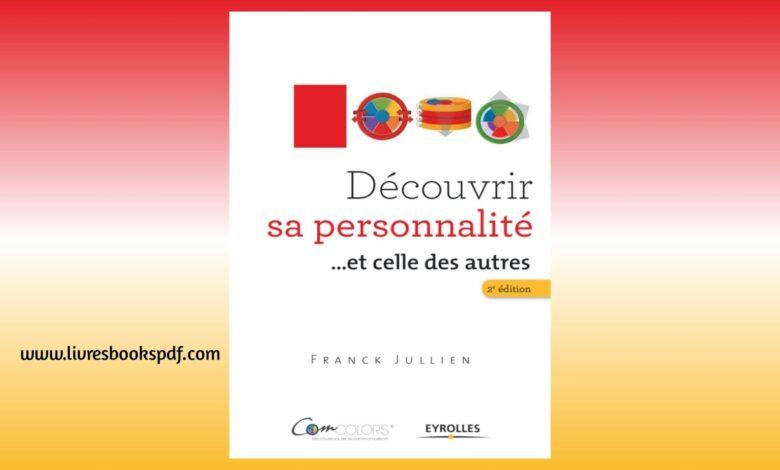 Photo de Télécharger : Découvrir sa personnalité … et celle des autres en pdf gratuit