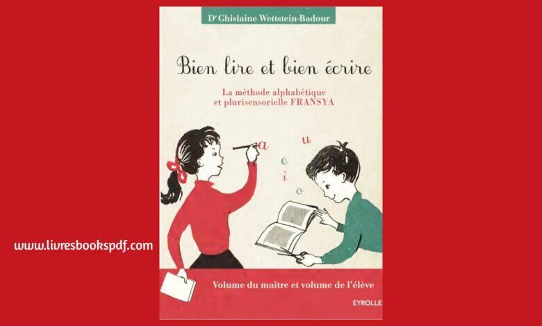 Photo de Télécharger Bien lire et bien écrire : la méthode alphabétique et plurisensorielle Fransya pdf gratuit