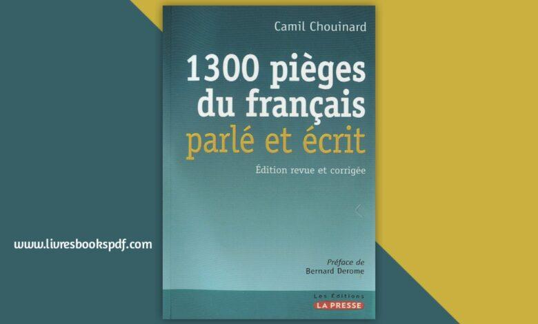 Photo de Télécharger 1300 pièges du francais parlé et écrit pdf gratuit