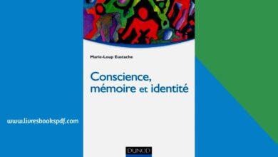 Photo de Télécharger Conscience, mémoire et identité Neuropsychologie des troubles de la mémoire Dunod pdf gratuit