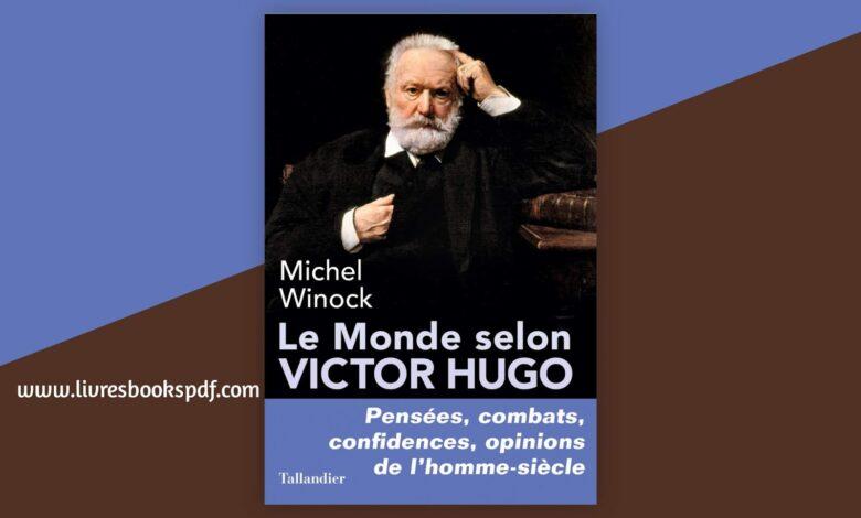 Photo de Le monde selon Victor Hugo pdf gratuit