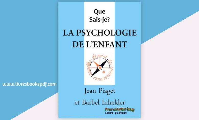 Photo de Télécharger La psychologie de l'enfant pdf gratuit