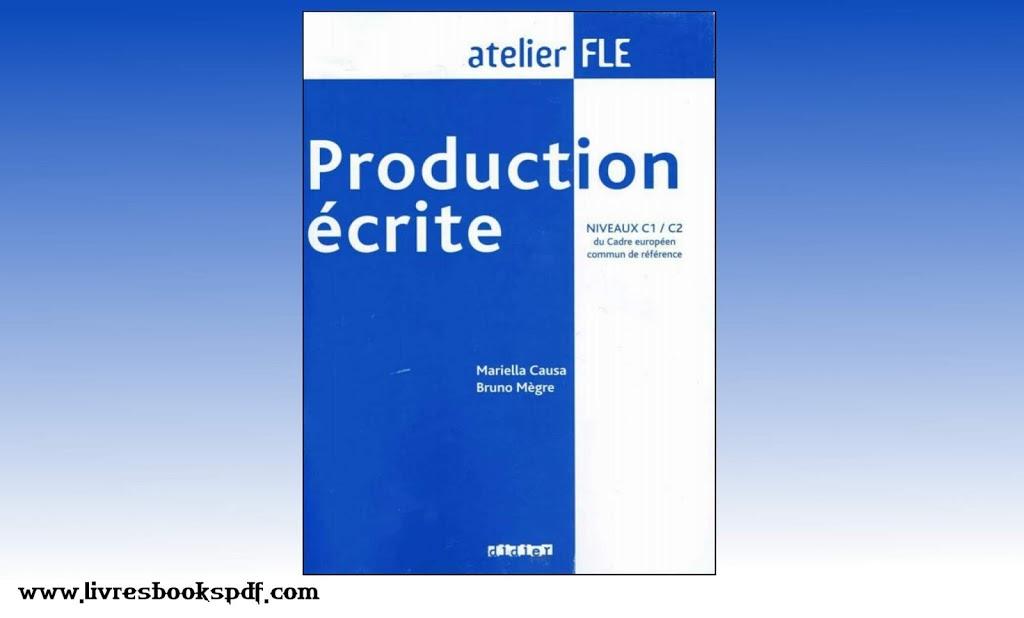 Photo de Télécharger : Production écrite Niveaux C1/C2 du cadre européen commun de référence  pdf gratuit