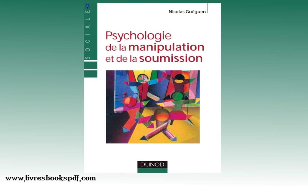 Photo de Télécharger : Psychologie de la manipulation et de la soumission pdf gratuit