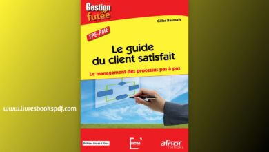 Photo de Le guide du client satisfait – Le management des processus pas à pas