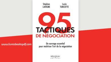 Photo de 95 tactiques de négociation : Un ouvrage essentiel pour maîtriser l'art de la négociation