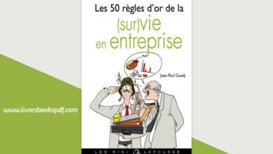 Photo de Les 50 règles d'or de la (sur)vie en entreprise